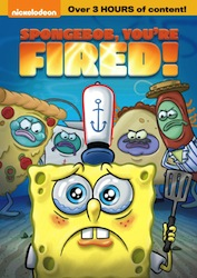 SpongeBob, You're Fired! DVD