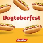 Hop into your local RaceTrac for Dogtoberfest!