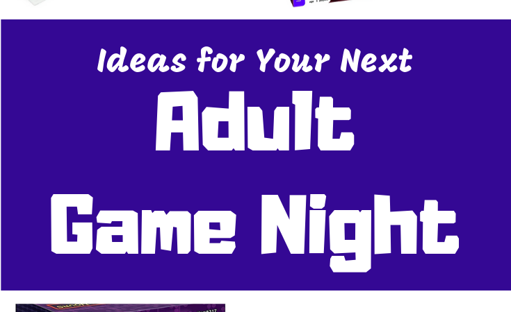 Game Ideas for Adult Game Night