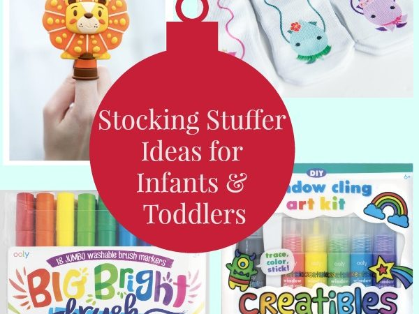 Stocking Stuffer Ideas for Infants and Toddlers